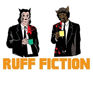 Ruff Fiction Movie Dog Parody by WeaponizedPigs