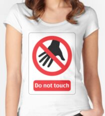 Do not touch Women's Fitted Scoop T-Shirt