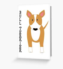 """Bull Terrier"" Red by BulliesRule Greeting Card"