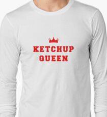 Ketchup Queen  Long Sleeve T-Shirt