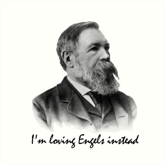 Im Loving Engels Instead Friedrich Engels Art Prints By Orata