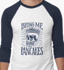 Bring Me Pancakes T-Shirt