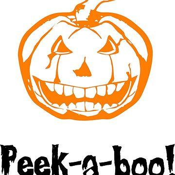 PEEK-A-BOO! Halloween T-Shirt by RogueNation