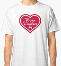 Happy Valentine's day red heart Classic T-Shirt