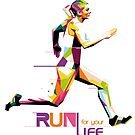 Run For Your Life WPAP by toni-agustian