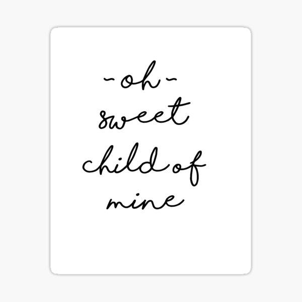 Sweet Child of Mine Sticker