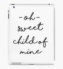 Sweet Child of Mine iPad Case/Skin