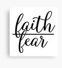 Faith Over Fear - Christian Quote Canvas Print