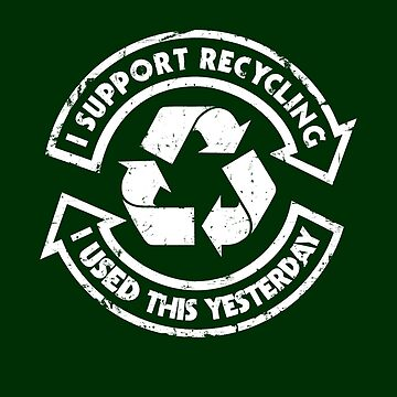 I support recycling by RevolutionGFX