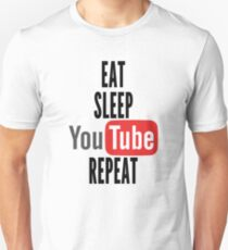 Eat, Sleep, Youtube, Repeat Unisex T-Shirt