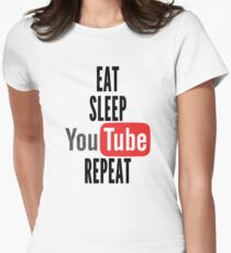 Eat, Sleep, Youtube, Repeat Women's Fitted T-Shirt