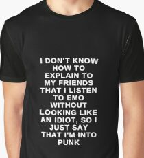 Don't Tell All Your Friends That You're Super Emo Graphic T-Shirt
