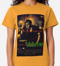 Pump Up The Volume Classic T-Shirt