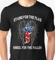 Stand For The Flag, Kneel For The Fallen T-Shirt