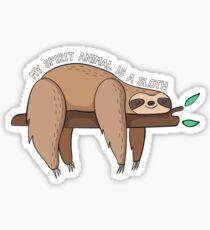 My Spirit Animal Is A Sloth Sticker