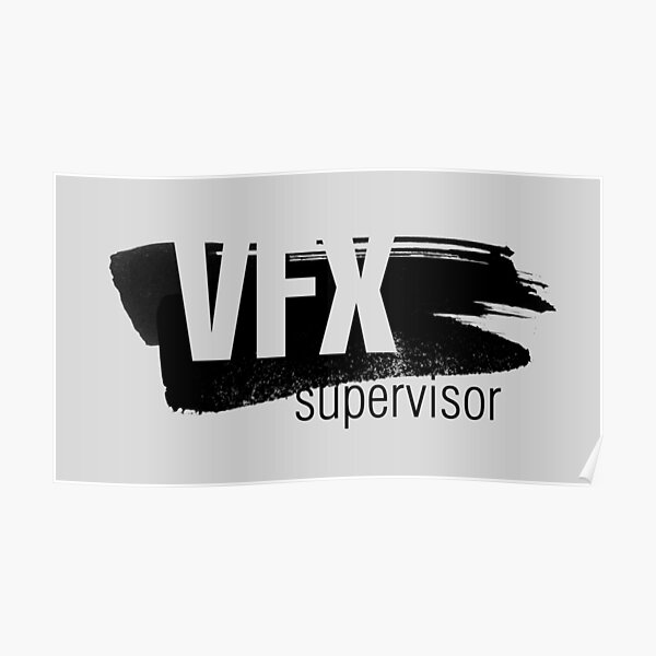 VFX supervisor II. Visual Effects. Poster
