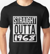 Birthday 5 Decades 50 Years Old TShirt Straight Outta 1968 Unisex T Shirt