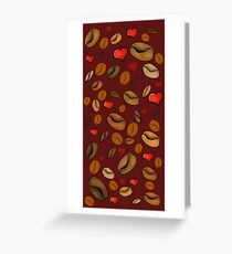 For the love of coffee Greeting Card
