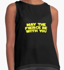 May the Fierce be with you (bold) Contrast Tank
