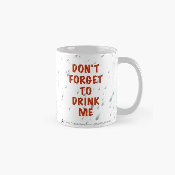 Don't forget Classic Mug