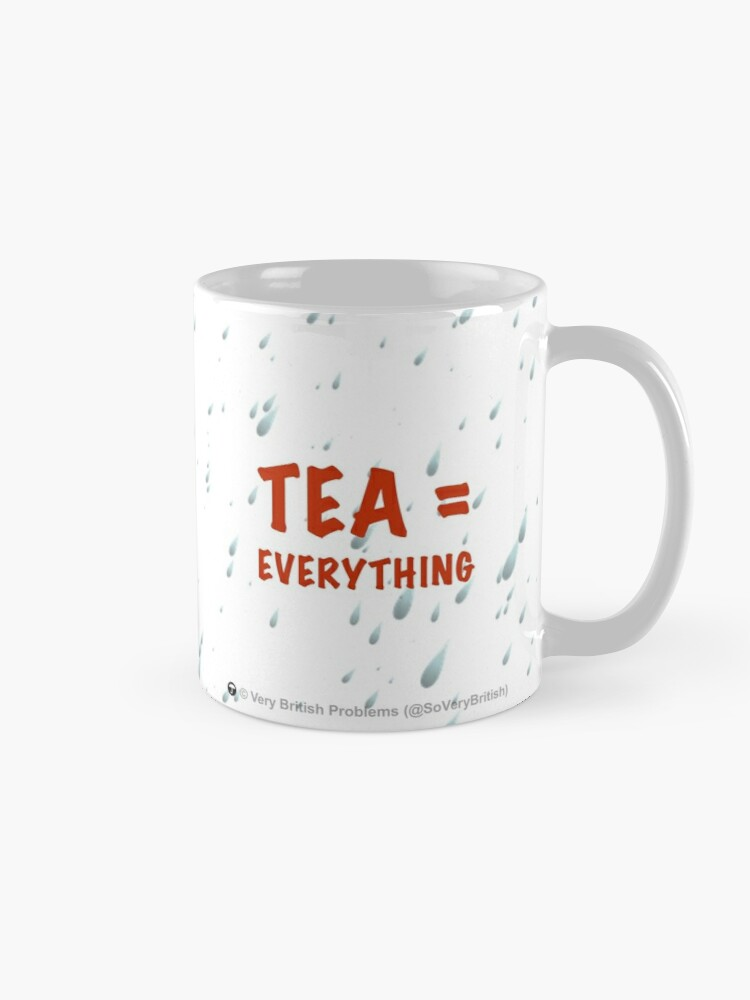 Alternate view of Tea = Everything Mug
