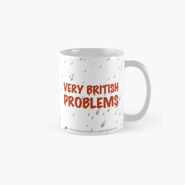 Very British Problems Classic Mug
