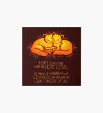 """Hurt is not the Same as Hopeless"" Golden Glowing Kittens Art Board"