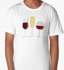 At My Age I Need Glasses Long T-Shirt