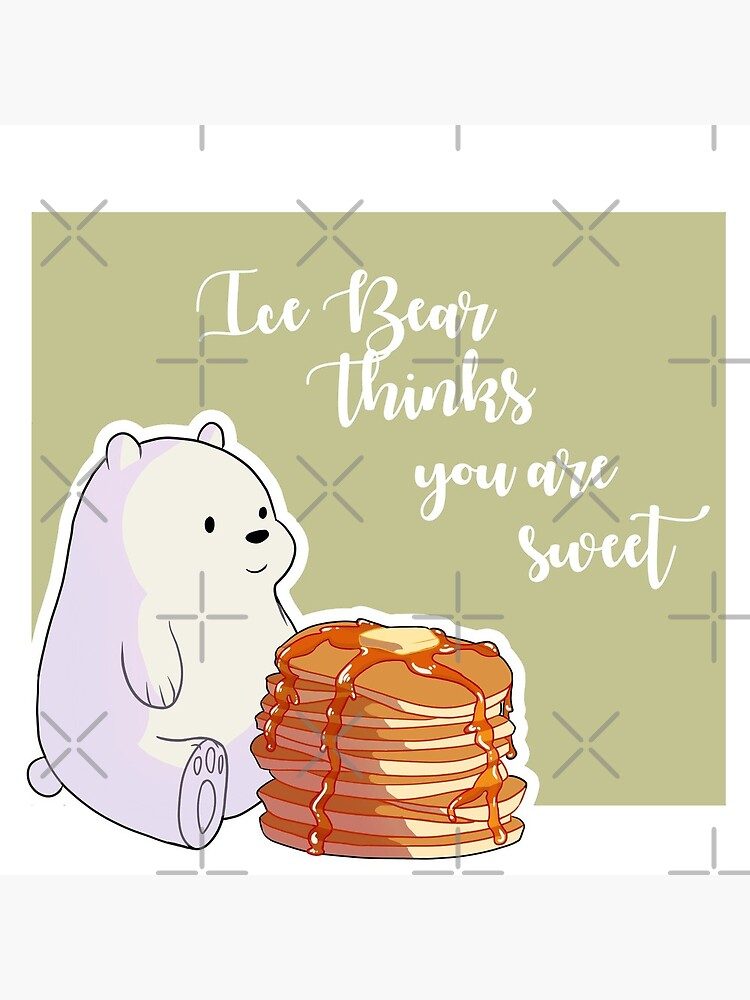 Ice Bear Thinks You're Sweet by BeansAreEvil