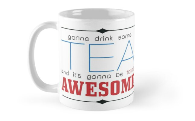 Totally Awesome Tea by Sandra Bergholm