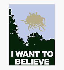 I Want to Believe in the Flying Spaghetti Monster Photographic Print