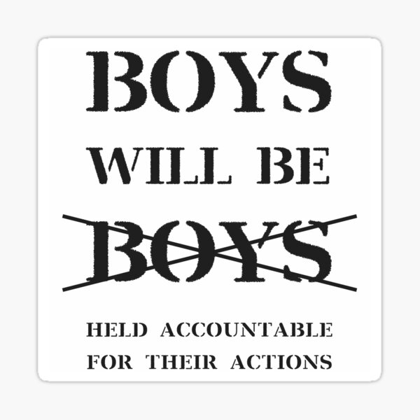 Boys will be Boys - no curse (black on white) Sticker