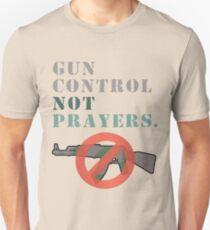 Gun Control Not Prayers Anti-NRA Unisex T-Shirt