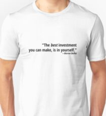 Best Investment Quote Unisex T-Shirt