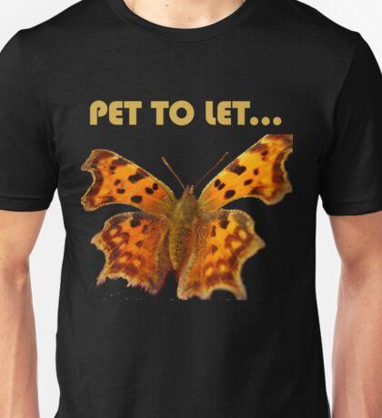 PET TO LET... T-Shirt