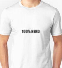 100% Nerd Unisex T-Shirt