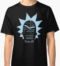 RICK - To live is to risk it all Classic T-Shirt