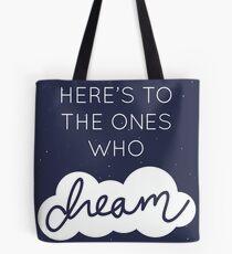 Dreamers Tote Bag