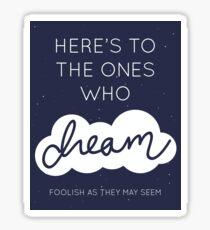 Dreamers Sticker