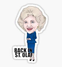 The Golden Girls, Rose Nylund Inspired Illustration. Betty White Back In ST. Olaf Sticker