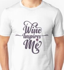 Wine Inspires Me Funny Quote T-Shirt