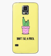 Dont be a prick cactus illustration and text Case/Skin for Samsung Galaxy