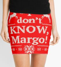 "Christmas Vacation ""I don't KNOW, Margo!"" Mini Skirt"