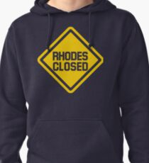 Rhodes Closed Construction Sign Pullover Hoodie