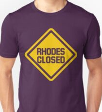 Rhodes Closed Construction Sign Unisex T-Shirt