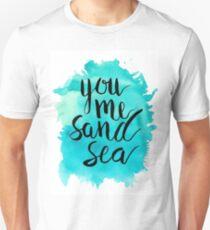 You, Me, Sand, Sea - Brush Lettering T-Shirt