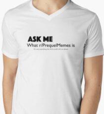 Ask Me About r/PrequelMemes T-Shirt