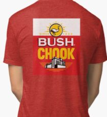 Bush Chook Tri-blend T-Shirt