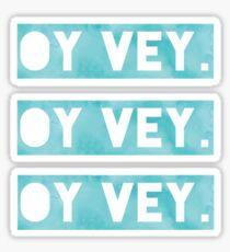 OY VEY. Sticker