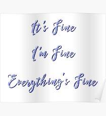 It's fine, I'm Fine - Calligraphy Poster